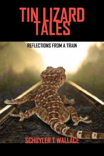 Tin Lizard Tales by Schuyler T. Wallace