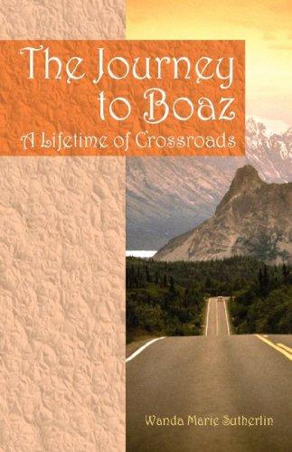 The Journey to Boaz by Wanda Marie Sutherlin
