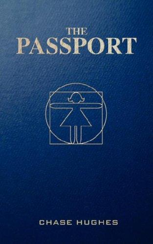 The Passport by Chase Hughes