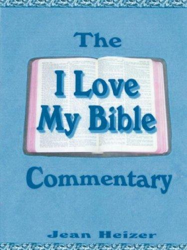 "The ""I Love My Bible"" Commentary by Jean Heizer"
