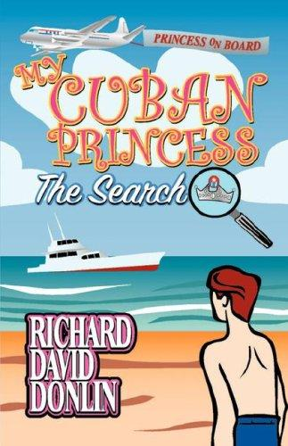 My Cuban Princess by Richard David Donlin