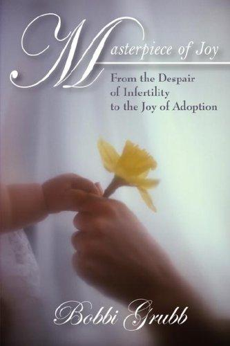Masterpiece of Joy by Bobbi Grubb