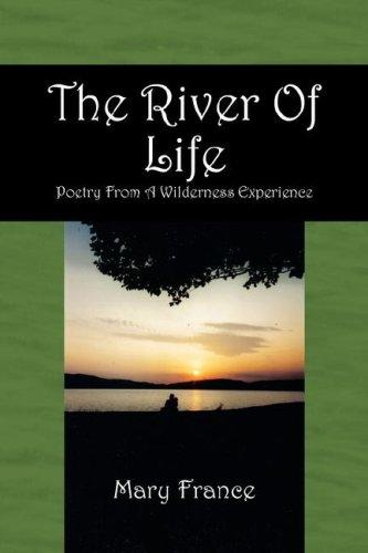 The River Of Life by Mary France