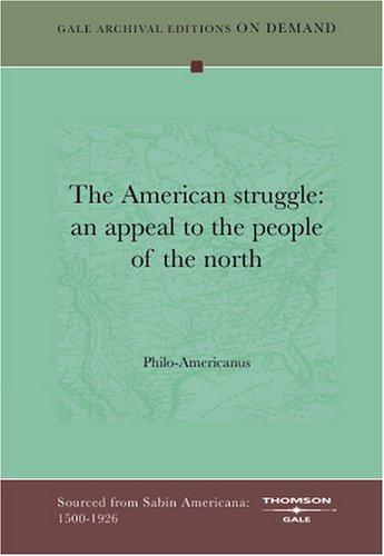 The American struggle by Philo-Americanus