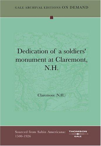 Dedication of a soldiers' monument at Claremont, N.H by Claremont (N.H.)