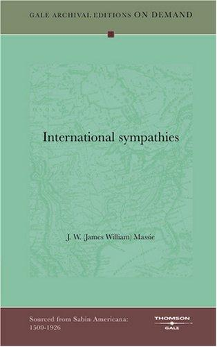 International sympathies by J. W. (James William) Massie