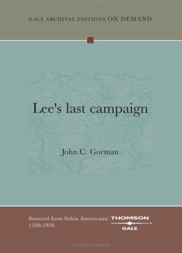 Lee\'s last campaign