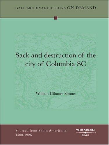 Sack and destruction of the city of Columbia SC