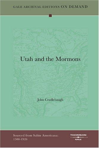 Utah and the Mormons by John Cradlebaugh