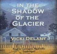In the Shadow of the Glacier (Constable Molly Smith)