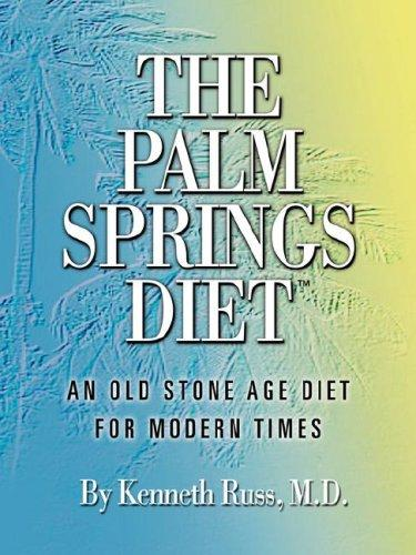 The Palm Springs Diet by Kenneth Russ MD