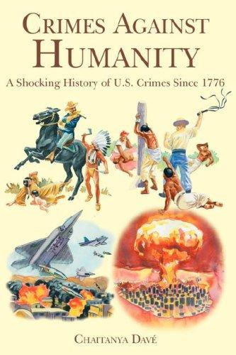 Crimes Against Humanity by Chaitanya Davé