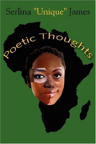 Poetic Thoughts by Serlina James