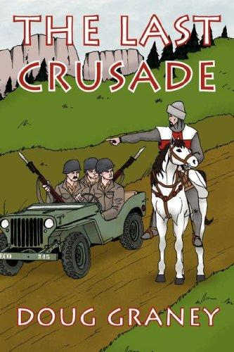 The Last Crusade by Doug Graney