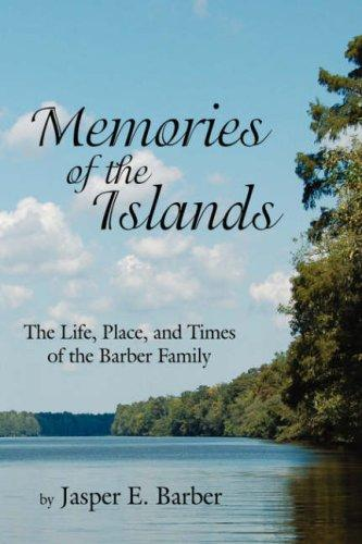 Memories Of The Islands by Jasper E. Barber