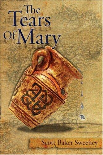 The Tears Of Mary by Scott, Baker Sweeney