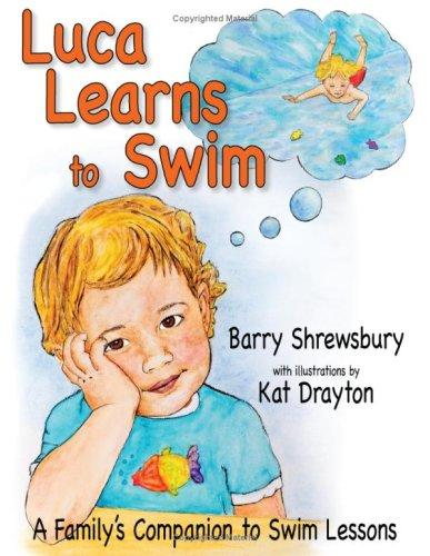 Luca Learns To Swim by Barry Shrewsbury