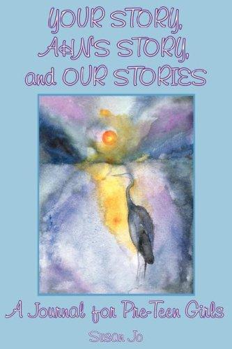 YOUR STORY, AHN'S STORY, and OUR STORIES by Susan Jo