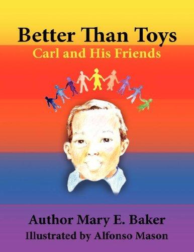 Better Than Toys by Mary E. Baker