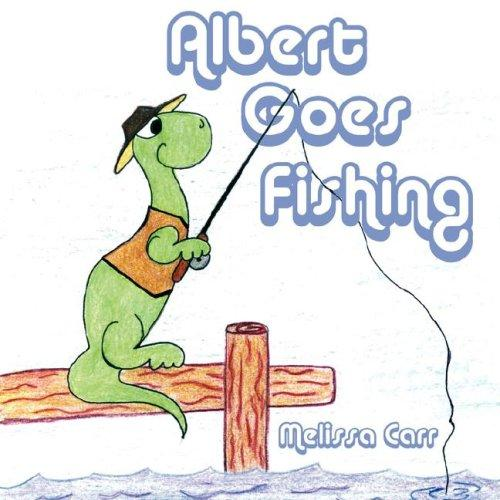 Albert Goes Fishing by Melissa Carr