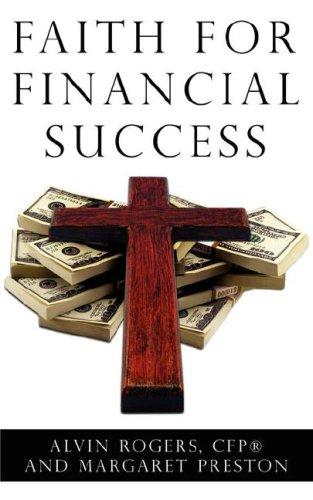 Faith for Financial Success by Alvin Rogers