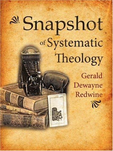 Snapshot of Systematic Theology by Gerald, Dewayne Redwine
