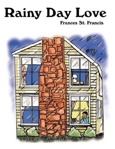 Rainy Day Love by Frances St. Francis