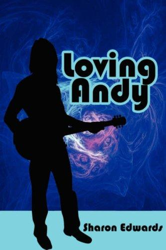 Loving Andy by Sharon Edwards