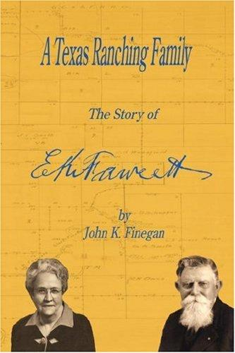 A Texas Ranching Family by John, K. Finegan