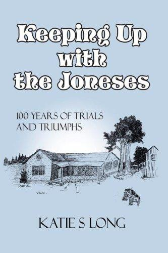 Keeping Up with the Joneses by Katie Sue Long