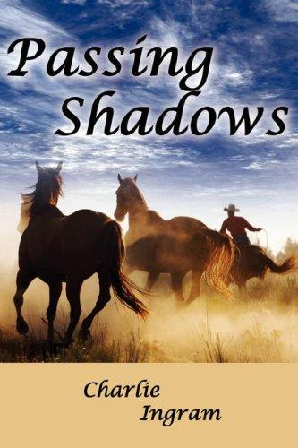 Passing Shadows by Charlie Ingram