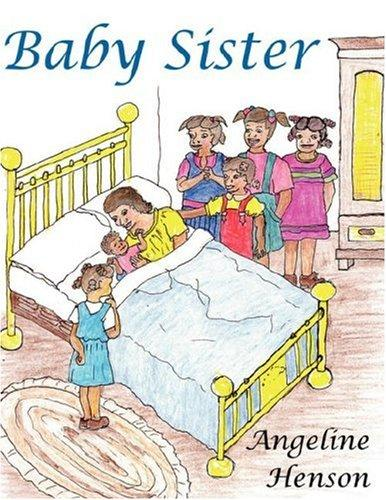 Baby Sister by Angeline Henson
