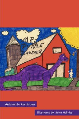 Mr. Purple Dinosaur by Antoinette, Rae Brown