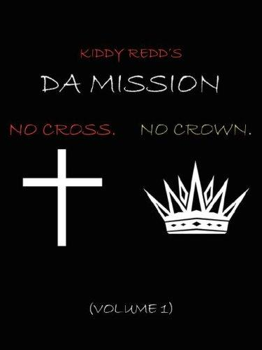 Da Mission by Kiddy Redd