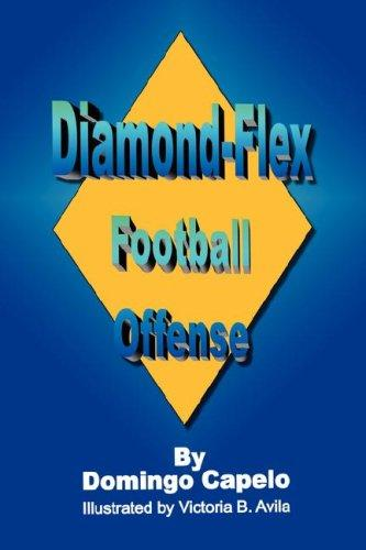 Diamond-Flex Football Offense by Domingo Capelo