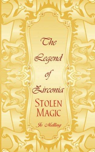 The Legend of Zirconia by Jo Melling