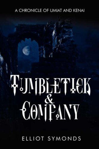 TUMBLETICK & COMPANY by Elliot Symonds
