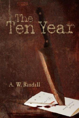 The Ten Year by A. W. Randall