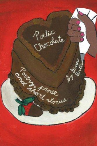 Poetic Chocolate by Gina Batie