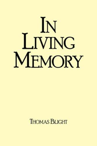 IN LIVING MEMORY by Thomas Blight