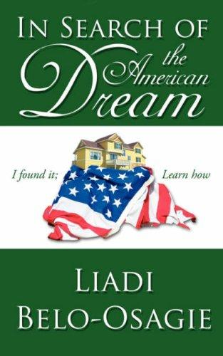In Search of the American Dream by Liadi Belo-Osagie