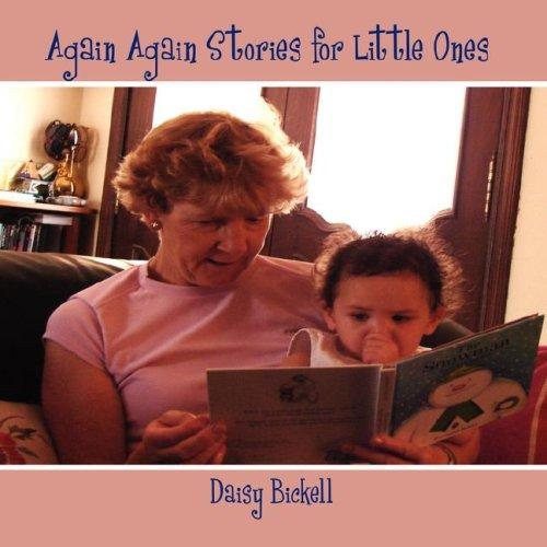 Again Again Stories for Little Ones by Daisy Bickell