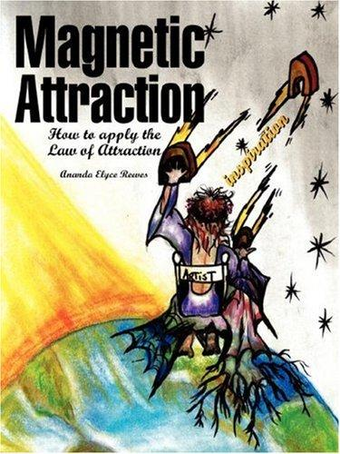 Magnetic Attraction by Ananda, Elyce Reeves