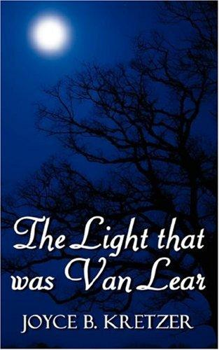 The Light that was Van Lear by Joyce B. Kretzer