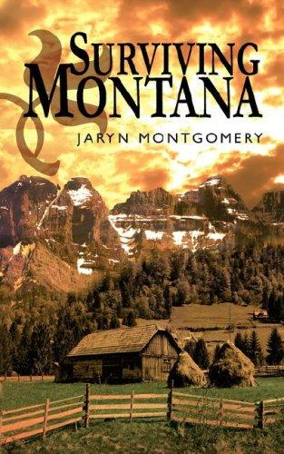 Surviving Montana by Jaryn Montgomery