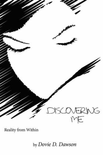 Discovering Me by Dovie D. Dawson