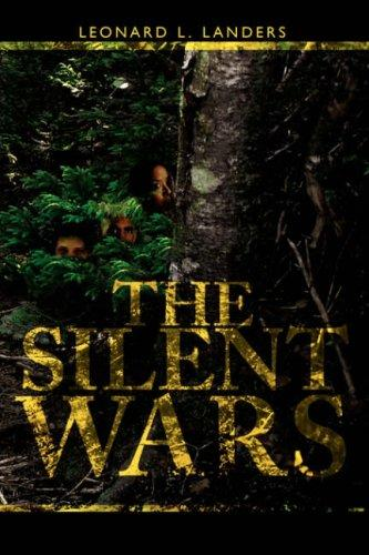 The Silent Wars by Leonard, L. Landers