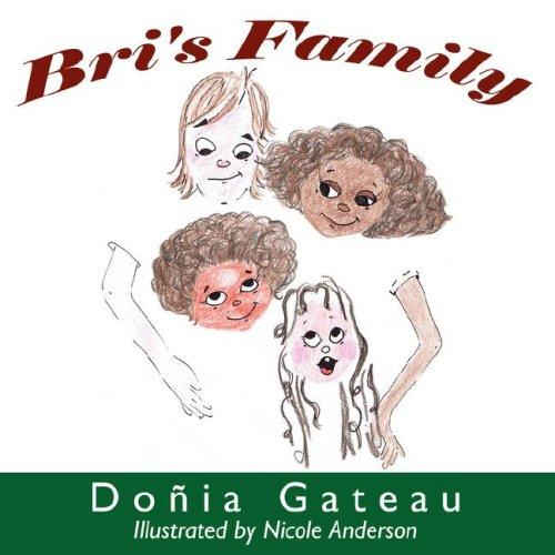 Bri's Family by Doñia Gateau