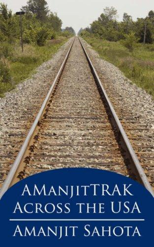 AManjitTRAK Across the USA by Amanjit Sahota