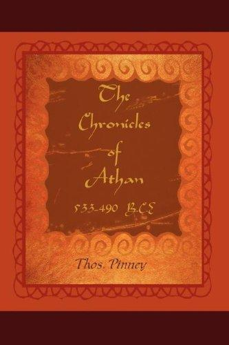 The Chronicles of Athan by Thos. Pinney